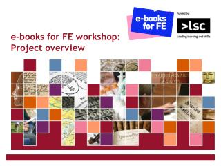 e-books for FE workshop:  Project overview