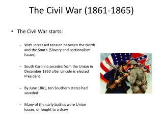 The Civil War (1861-1865)