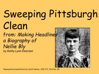 Sweeping Pittsburgh Clean from: Making Headlines a Biography of  Nellie Bly by Kathy Lynn Emerson