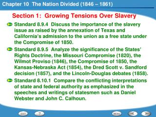 Section 1:  Growing Tensions Over Slavery
