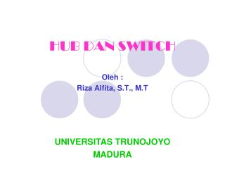 HUB DAN SWITCH