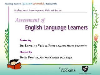 Characteristics of  English Language Learners ELLs