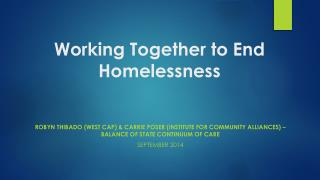 Working Together to End Homelessness