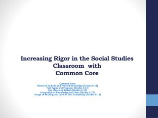 Increasing Rigor in the Social Studies Classroom  with  Common Core