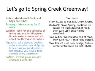 Let's go to  Spring Creek Greenway!