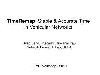 Ryad Ben-El-Kezadri, Giovanni Pau Network Research Lab, UCLA