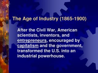 The Age of Industry (1865-1900)