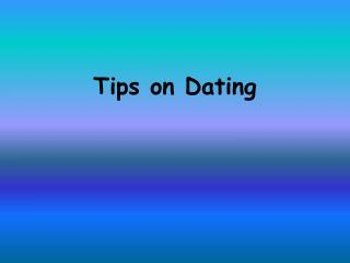 Tips on Dating