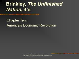 Chapter Ten: America�s Economic Revolution