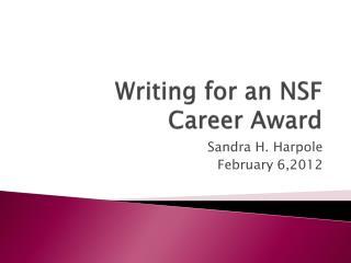 Writing for an NSF  Career Award