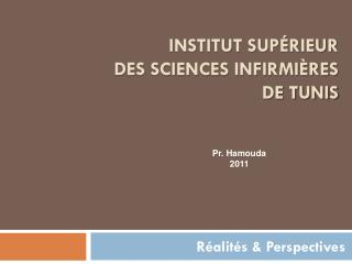 Institut Sup�rieur  des Sciences Infirmi�res  de Tunis