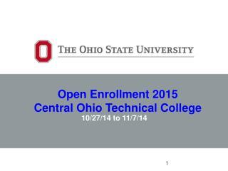 Open Enrollment  2015 Central Ohio Technical College