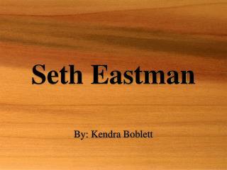 Seth Eastman