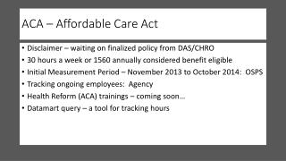 ACA – Affordable Care Act