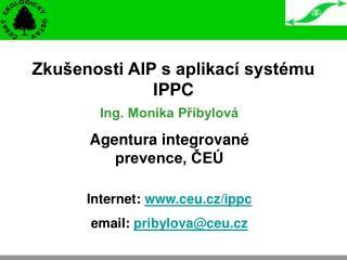 Zkušenosti AIP s aplikací systému IPPC