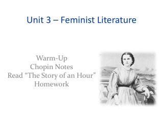 Unit 3 – Feminist Literature
