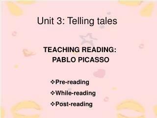 Unit 3: Telling tales