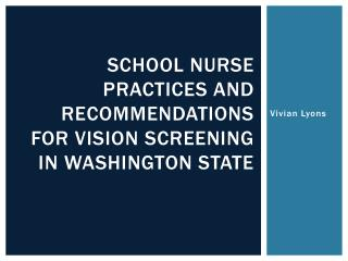 School nurse practices and recommendations for vision screening in Washington state