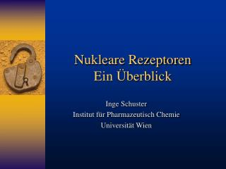 Nukleare Rezeptoren Ein  berblick