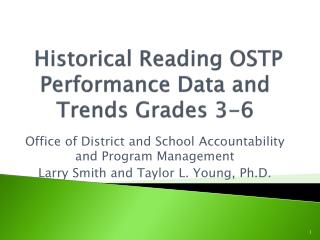 Historical Reading OSTP Performance Data and Trends Grades 3-6