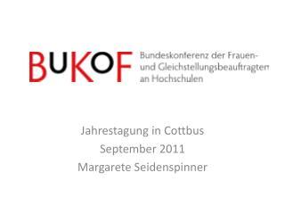 Jahrestagung in Cottbus  September 2011 Margarete  Seidenspinner