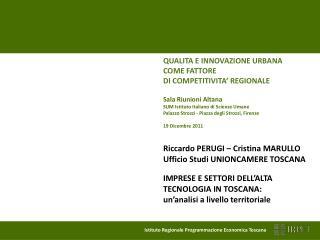QUALITA E INNOVAZIONE URBANA COME FATTORE  DI COMPETITIVITA' REGIONALE
