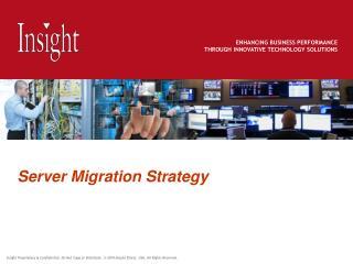 Server Migration Strategy