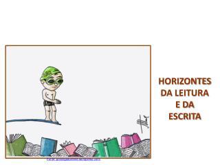 HORIZONTES DA LEITURA  E DA ESCRITA