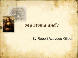 My Stoma and I