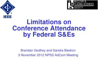 Limitations on Conference Attendance by Federal S&Es