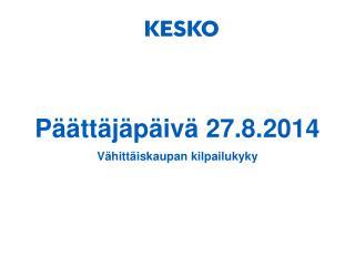 Päättäjäpäivä 27.8.2014