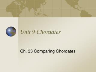 Unit 9 Chordates