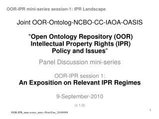 OOR-IPR mini-series session-1: IPR Landscape