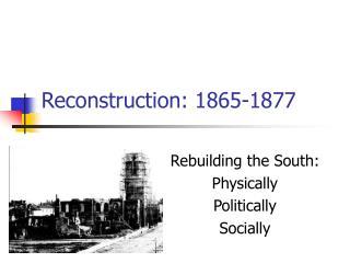 Reconstruction: 1865-1877