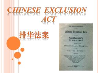 C hinese  Exclusion   act