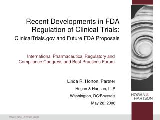 Recent Developments in FDA Regulation of Clinical Trials:  ClinicalTrials and Future FDA Proposals