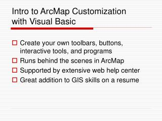 Intro to ArcMap Customization with Visual Basic
