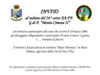 """INVITO  al raduno del 56° corso AA.FF. G.di F. """"Monte Cimone II"""""""