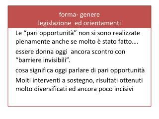 forma- genere   legislazione  ed orientamenti