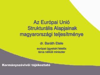 Az Európai Unió  Strukturális Alapjainak magyarországi teljesítménye