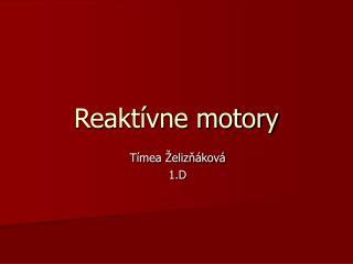 Reaktívne motory