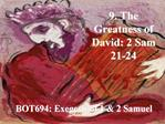 9. The Greatness of David: 2 Sam 21-24