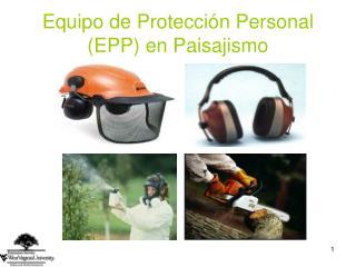 Equipo de Protecci n Personal EPP en Paisajismo