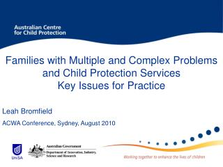 Families with Multiple and Complex Problems and Child Protection Services Key Issues for Practice