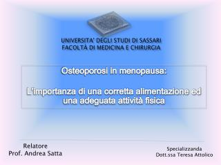 UNIVERSITA' DEGLI STUDI  DI  SASSARI Facoltà di Medicina e Chirurgia