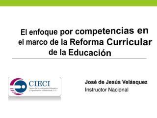 José de Jesús Velásquez Instructor Nacional