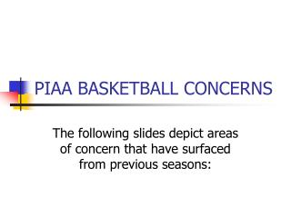 PIAA BASKETBALL CONCERNS