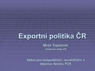 Exportní politika ČR