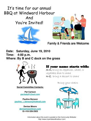 It�s time for our annual BBQ at Windward Harbour And  You�re Invited!