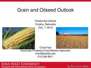 Grain and Oilseed Outlook